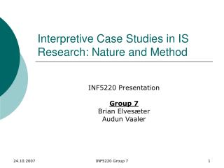 Interpretive Case Studies in IS Research: Nature and Method