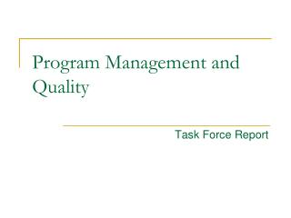 Program Management and Quality