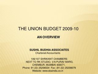 THE UNION BUDGET 2009-10