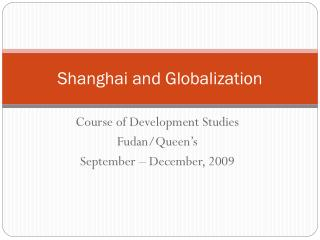 Shanghai and Globalization