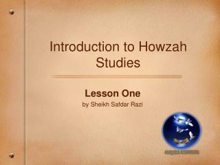 Introduction to Howzah Studies