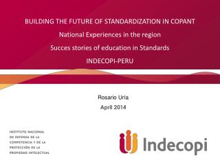 BUILDING THE FUTURE OF STANDARDIZATION IN COPANT  National Experiences  in  the region