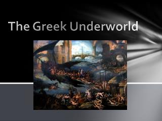 The Greek Underworld