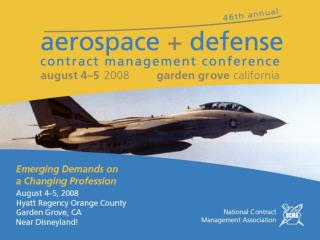 National Contract Management Association Aerospace and Defense Contract Management Conference 2008
