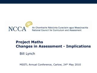 Project Maths Changes in Assessment - Implications
