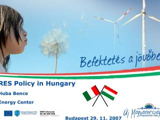 RES Policy in Hungary Huba Bence  Energ y Center