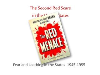 The Second Red Scare  in the United States