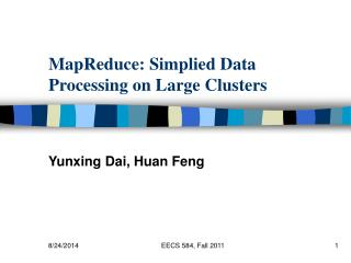 MapReduce: Simplied Data Processing on Large Clusters