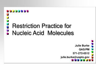 Restriction Practice for  Nucleic Acid  Molecules