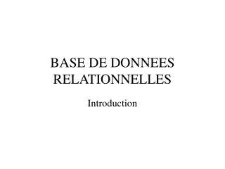 BASE DE DONNEES RELATIONNELLES