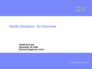 Health Analytics:  An Overview