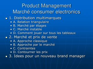 Product Management Marché consumer electronics