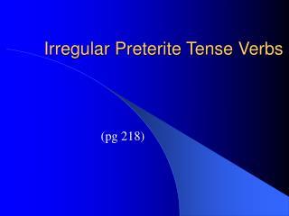 Irregular Preterite Tense Verbs