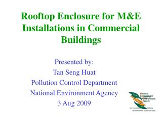 Rooftop Enclosure for M&E Installations in Commercial Buildings