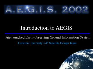 Air-launched Earth-observing Ground Information System
