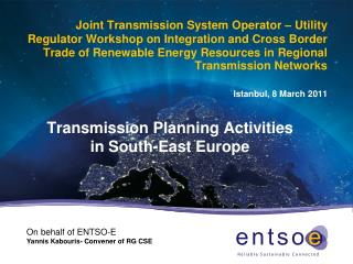 Transmission Planning Activities in South-East Europe