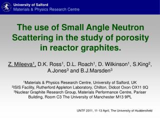 The use of Small Angle Neutron Scattering in the study of porosity in reactor graphites.