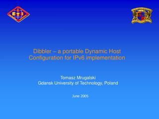 Dibbler – a portable Dynamic Host Configuration for IPv6 implementation
