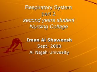 Respiratory System part 2 second years student Nursing Collage