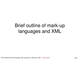 Brief outline of mark-up languages and XML