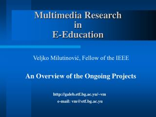Multimedia Research in E-Education