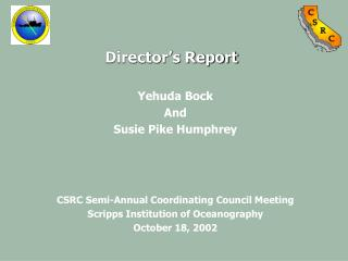 Yehuda Bock And Susie Pike Humphrey CSRC Semi-Annual Coordinating Council Meeting