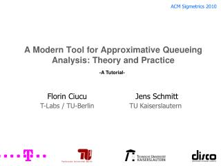 A Modern Tool for Approximative Queueing Analysis: Theory and Practice