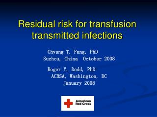 Residual risk for transfusion  transmitted infections