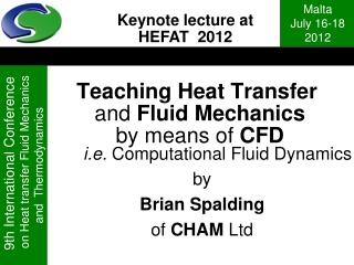 Teaching Heat Transfer  and  Fluid Mechanics by means of  CFD