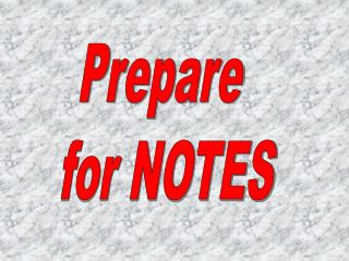 Prepare  for NOTES
