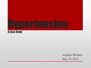 Hypertension A Case Study