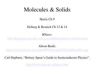 Molecules & Solids