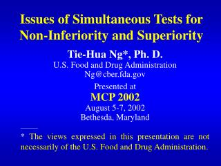 Issues of Simultaneous Tests for Non-Inferiority and Superiority