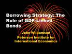 Borrowing Strategy: The Role of GDP-Linked Bonds