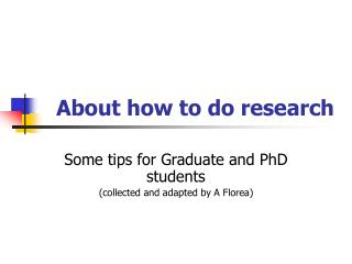 About how to do research