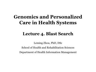 Genomics and Personalized Care in Health Systems Lecture 4. Blast Search