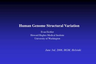 Human Genome Structural Variation