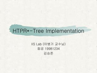 HTPR*-Tree Implementation