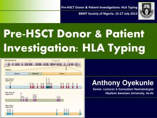 Pre-HSCT Donor & Patient Investigation: HLA Typing