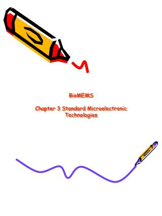 BioMEMS Chapter 3 Standard Microelectronic Technologies