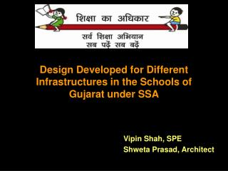 Design Developed for Different Infrastructures in the Schools of Gujarat under SSA