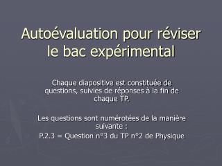 Autoévaluation pour réviser le bac expérimental