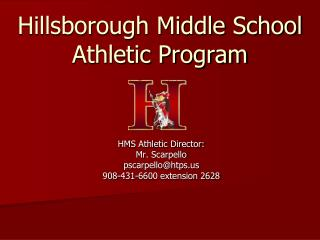 Hillsborough Middle School  Athletic Program