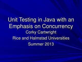 Unit Testing in Java with an Emphasis on Concurrency