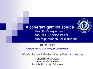 A coherent gamma source the GlueX experiment the Hall D photon beam the requirements for diamonds