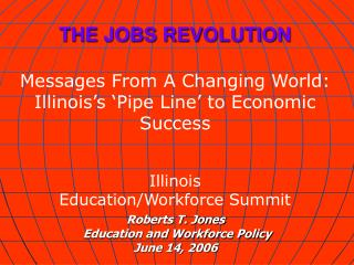 Roberts T. Jones  Education and Workforce Policy June 14, 2006