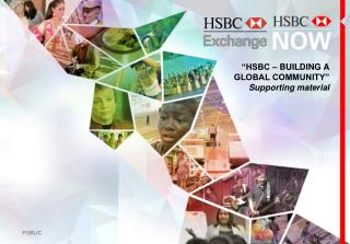 """HSBC – BUILDING A GLOBAL COMMUNITY"" Supporting material"