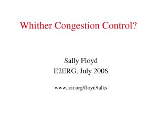 Whither Congestion Control?