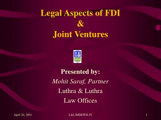 Legal Aspects of FDI  & Joint Ventures