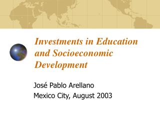 Investments in Education and Socioeconomic Development